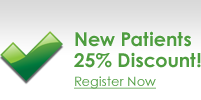 New Patients 25% Discount! Register Now